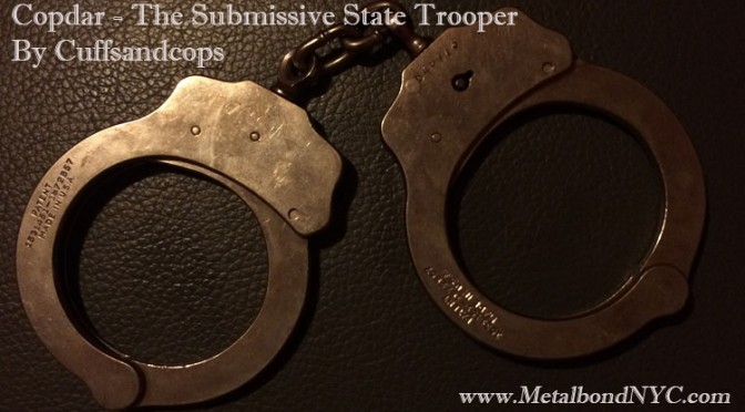 Copdar – The Submissive State Trooper
