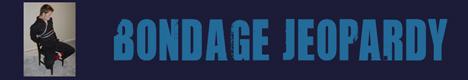 Bondage Jeopardy