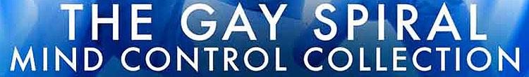 Gay_Spiral_mind_control_stories