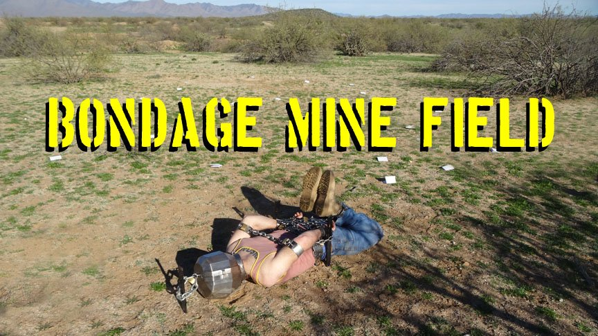 Bondage Mine Field