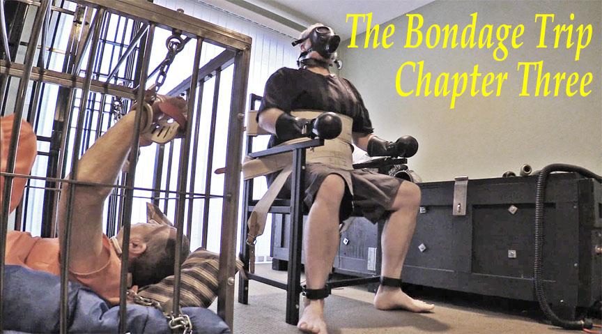 The Bondage Trip Chapter Three