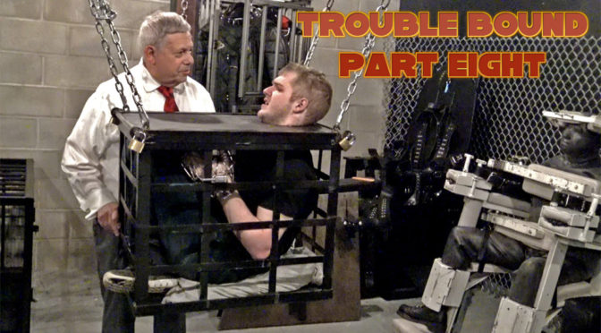 Trouble Bound Part Eight