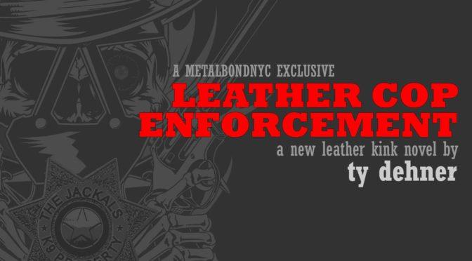 Leather Cop Enforcement